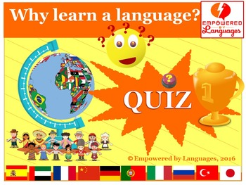 Quiz: Why learn a language? (Power Point Presentation)