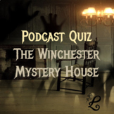 History Podcast Quiz: The Winchester Mystery House