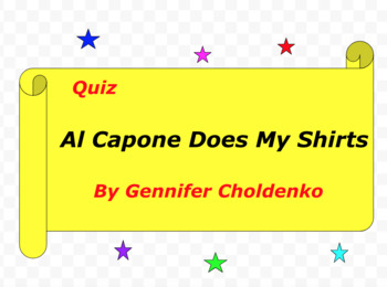 Quiz for Al Capone Does My Shirts by Gennifer Choldenko