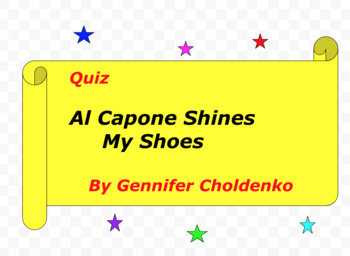 Quiz for Al Capone Shines My Shoes by Gennifer Choldenko