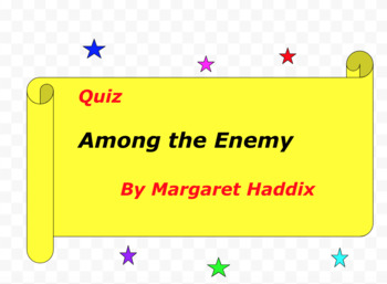 Quiz for Among the Enemy by Margaret Haddix