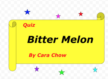 Quiz for Bitter Melon by Cara Chow