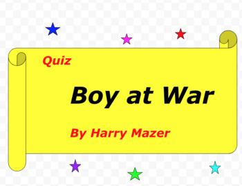 Quiz for Boy At War By Harry Mazer