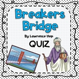 Quiz for Breakers Bridge by Lawrence Yep (With Answer Note