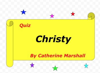 Quiz for Christy by Catherine Marshall