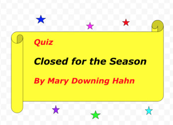 Quiz for Closed for the Season by Mary Downing Hahn