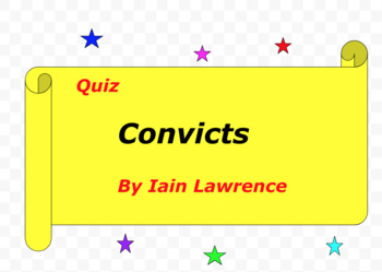 Quiz for Convicts by Iain Lawrence