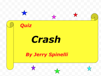 Quiz for Crash by Jerry Spinelli