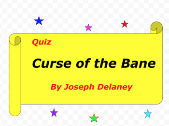 Quiz for Curse of the Bane by Joseph Delaney