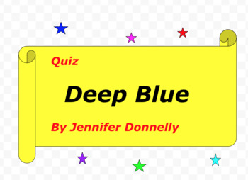 Quiz for Deep Blue by Jennifer Donnelly