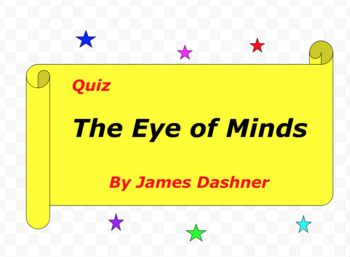 Quiz for The Eye of Minds by James Dashner