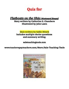 Quiz for  Flatboats on the Ohio by Catherine Chambers