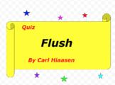 Quiz for Flush by Carl Hiaasen