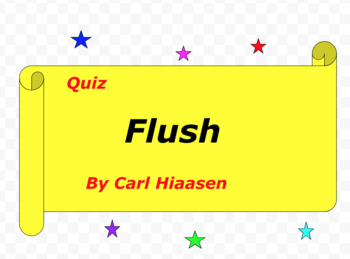 Quiz for Flush by Carl Hiaasen