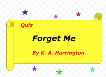 Quiz for Forget Me by K. A. Harrington
