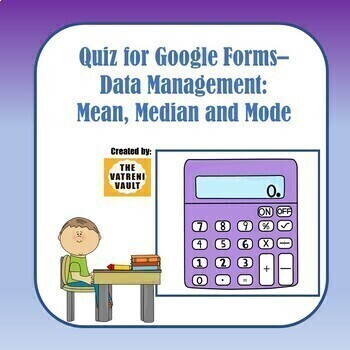 Quiz for Google Forms - Mean, Median and Mode