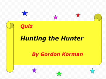 Quiz for Hunting the Hunter by Gordon Korman