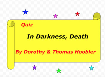 Quiz for In Darkness, Death by Dorothy and Thomas Hoobler