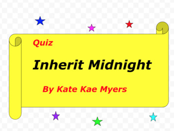 Quiz for Inherit Midnight by Kate Kae Myers