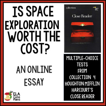 """Quiz for """"Is Space Exploration Worth the Cost?"""" Online Essay in Close Reader"""
