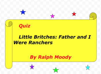 Quiz for Little Britches: Father and I Were Ranchers by Ralph Moody