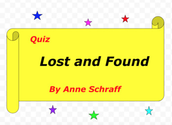 Quiz for Lost and Found by Anne Schraff