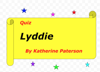 Quiz for Lyddie by Katherine Paterson