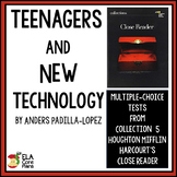 """Quiz for Magazine Article """"Teenagers and New Technology"""" in  Close Reader"""