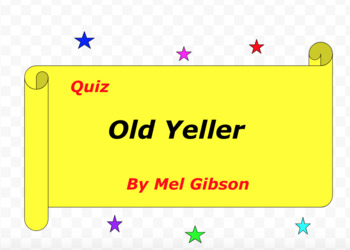Quiz for Old Yeller by Fred Gipson