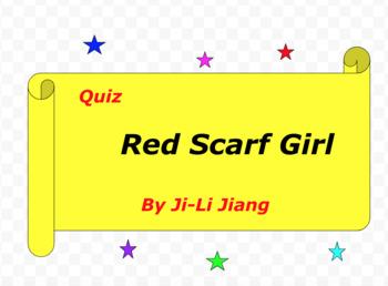 Quiz for Red Scarf Girl by Ji-Li Jiang
