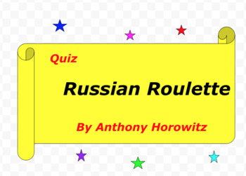 Quiz for Russian Roulette by Anthony Horowitz