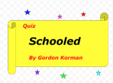 Quiz for Schooled by Gordon Korman