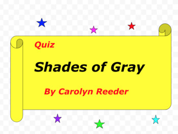 Quiz for Shades of Gray by Carolyn Reeder