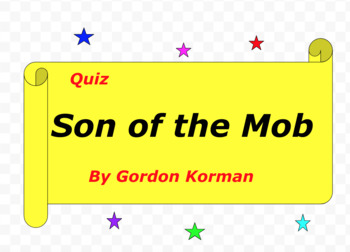 Quiz for Son of Mob by Gordon Korman