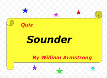 Quiz for Sounder by William Armstrong