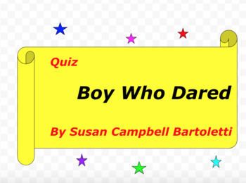 Quiz for The Boy Who Dared by Susan Campbell Bartoletti