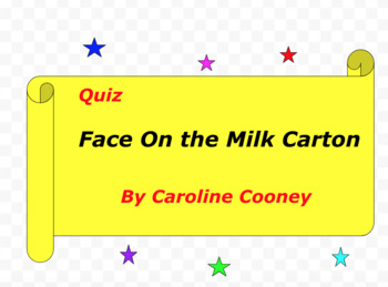 Quiz for The Face on the Milk Carton by Caroline Cooney