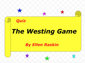 Quiz for The Westing Game by Ellen Raskin