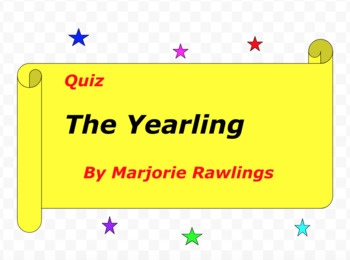Quiz for The Yearling by Marjorie Rawlings