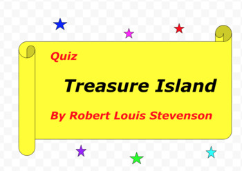 Quiz for Treasure Island by Robert Louis Stevenson