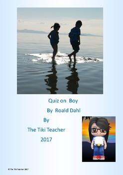 Quiz on Boy by Roald Dahl