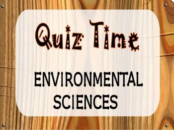 Quiz on Environmental Sciences