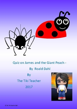 Quiz on James and the Giant Peach by Roald Dahl