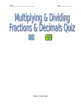 Quiz on Multiplying & Dividing Fractions and Decimals