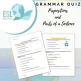 Quiz on Prepositions and Parts of a Sentence
