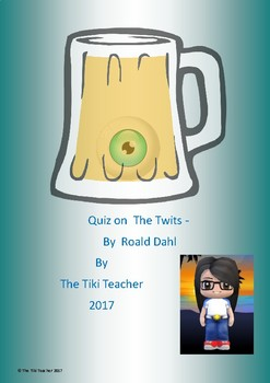 Quiz on The Twits by Roald Dahl