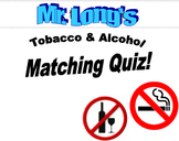 Quiz on Tobacco & Alcohol