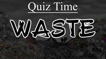 Quiz on Waste