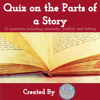 Quiz on the Parts of a Story