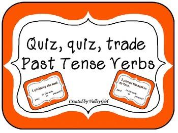 Quiz, quiz, trade - Past or Present Tense